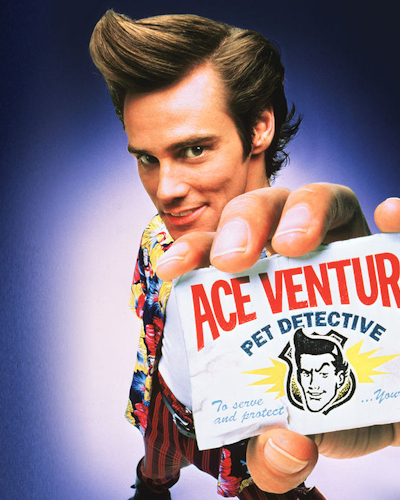 Quote by Ace Ventura: Pet Detective